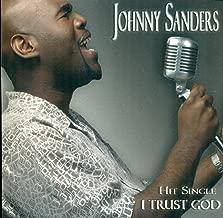 Best johnny sanders i trust god Reviews