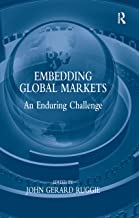 Embedding Global Markets: An Enduring Challenge
