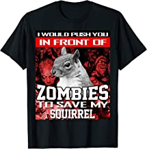 In Front Of Zombies To Save My Squirrel Halloween Saying T-Shirt