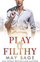 Play it Filthy (Kings of the Tower Book 4)