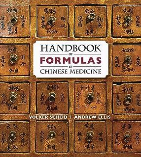Handbook of Formulas in Chinese Medicine