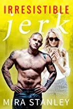 Irresistible Jerk (Dirty Minds Book 2)