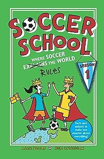 Soccer School Season 1: Where Soccer Explains (Rules) the World