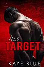 His Target (A Syndicate Novel Book 4)
