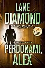 Perdonami, Alex (Italian Edition)