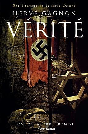 Vérité - tome 2 La terre promise (French Edition)