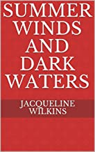 Summer Winds and Dark Waters