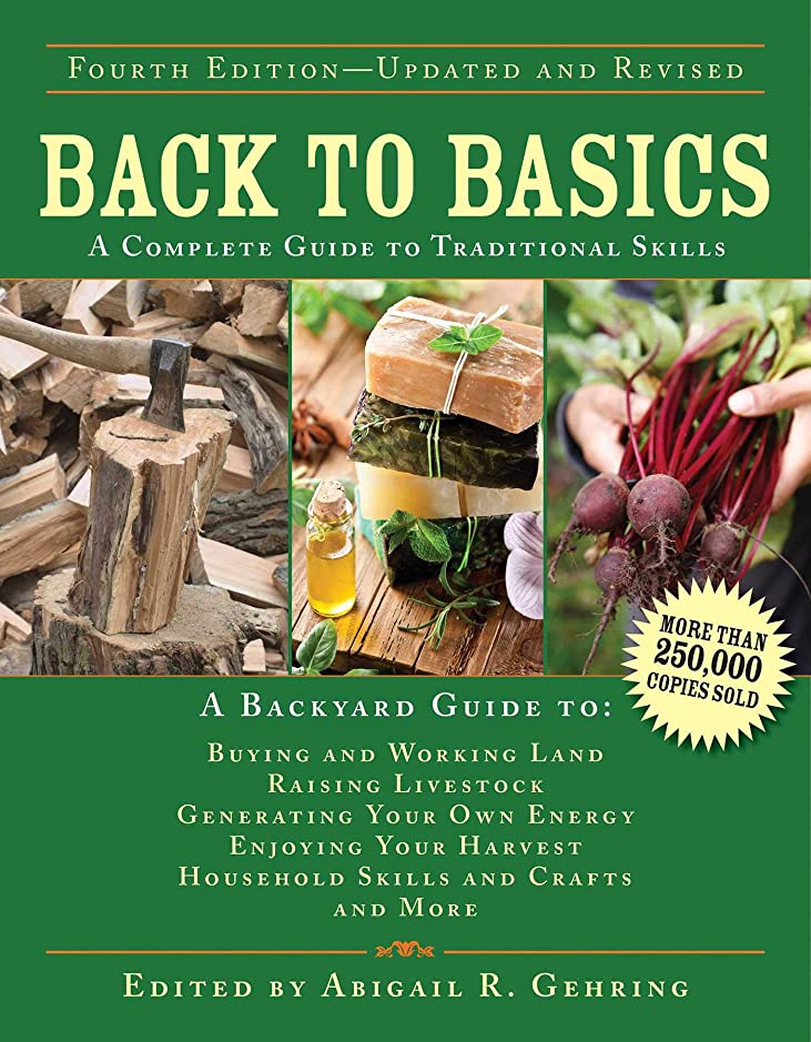 モスクに負ける継承Back to Basics: A Complete Guide to Traditional Skills (Back to Basics Guides) (English Edition)