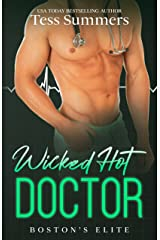 Wicked Hot Doctor: Boston's Elite Kindle Edition