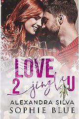 Love 2 Jingle U: A Sweet Vine Christmas Romance Kindle Edition