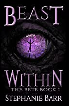 Beast Within (The Bete Book 1)