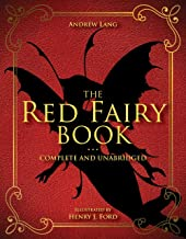 The Red Fairy Book: Complete and Unabridged (2) (Andrew Lang Fairy Book Series)