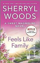 Feels Like Family (A Sweet Magnolias Novel)