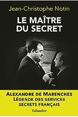 Le maître du secret (BIOGRAPHIES) Format Kindle