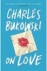 On Love Kindle Edition