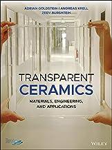 Transparent Ceramics: Materials, Engineering, and Applications