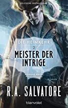 Die Heimkehr 2 - Meister der Intrige: Roman (German Edition)
