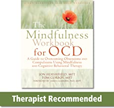 The Mindfulness Workbook for OCD: A Guide to Overcoming Obsessions and Compulsions Using Mindfulness and Cognitive Behavioral Therapy (A New Harbinger Self-Help Workbook) PDF