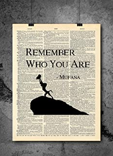 Lion King - Mufasa Simba Rafiki Remember Who You Are Quote | Inspirational Art - Vintage Dictionary Print 8x10 inch Vintage Art Prints Wall Art for Home Decor Wall Upcycled Book Art Unframed