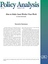 How to Make Guest Worker Visas Work (Policy Analysis 719) (Cato Policy Analysis)