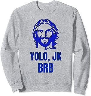 Best jesus brb sweatshirt Reviews