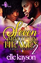 Seven Minutes in Heaven 2: A Hood Love Story