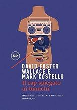 Il rap spiegato ai bianchi (Sotterranei) (Italian Edition)