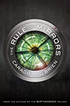 Rule of Mirrors (The Vault of Dreamers Trilogy)