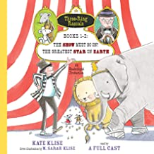 Three-Ring Rascals, Books 1-2: The Show Must Go On!; The Greatest Star on Earth
