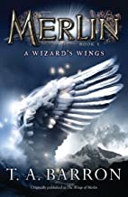 The Wizard's Wings: Book 5 (Merlin Saga)