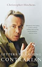 Best hitchens letters to a young contrarian Reviews