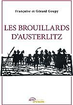 Les Brouillards d'Austerlitz (French Edition)
