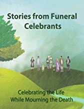 Stories from Funeral Celebrants
