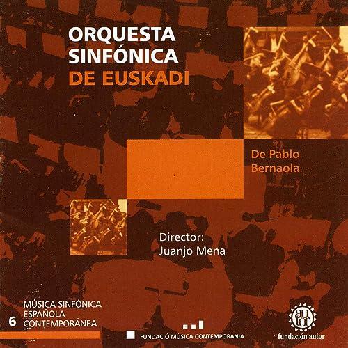 Orquesta Sinfónica de Euskadi - De Pablo, Bernaola de Orquesta Sinfónica de Euskadi en Amazon Music - Amazon.es