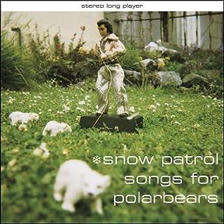 Best snow patrol songs for polarbears songs Reviews
