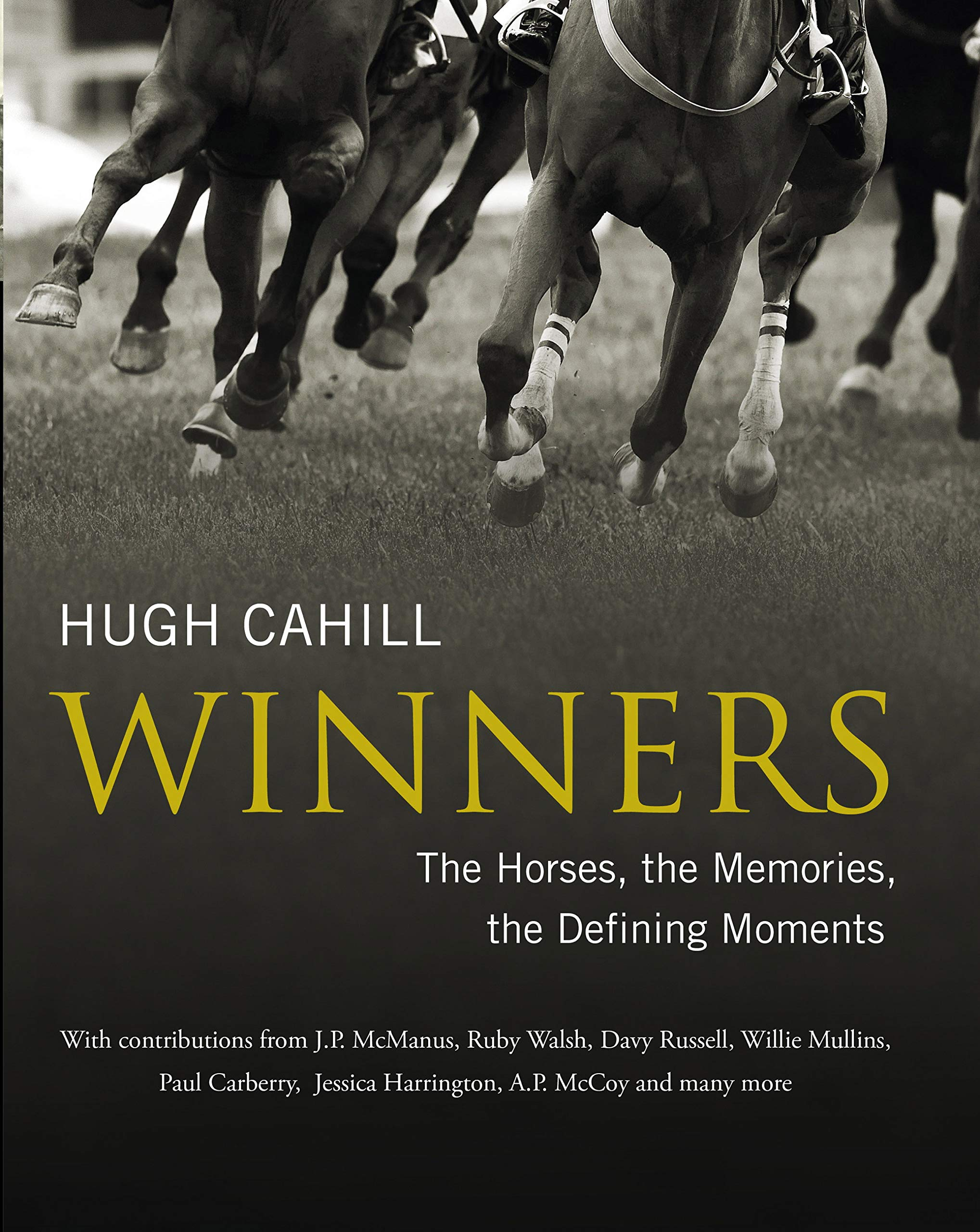 Winners: The Horses, The Memories, The Defining Moments (English Edition)