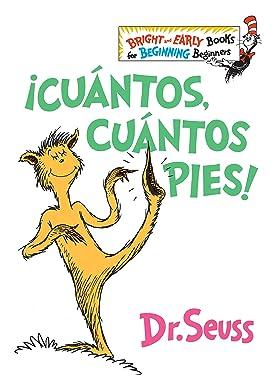 ¡Cuántos, cuántos Pies! (The Foot Book Spanish Edition) (Bright & Early Books(R))