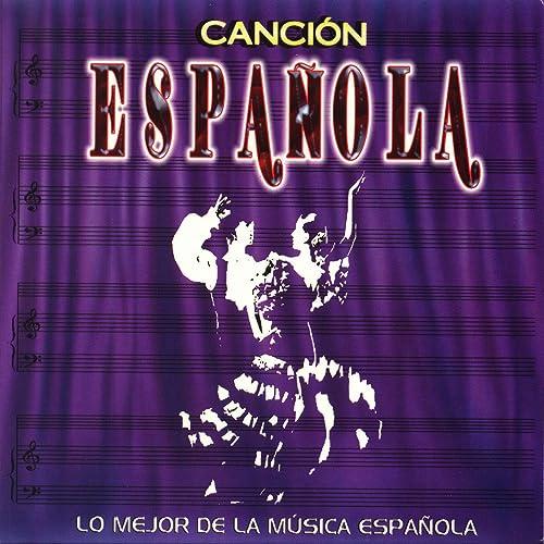 Lo Mejor de la Música Española: Canción Española de Various artists en Amazon Music - Amazon.es