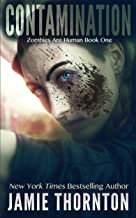 Contamination : Zombies are Human, Book One
