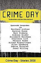 CRIME DAY - Stories 2020: 11 spannende Leseproben von Karsten Dusse, Andreas Gruber, Charlotte Link und Ellen Sandberg und...