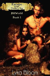 Escape from Trader's Bay: RillWorld Book One