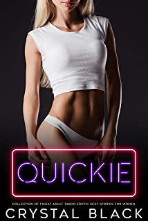 Quickie Collection of Finest Adult Taboo Erotic Sexy Stories for Women (English Edition)