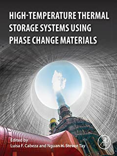 High-Temperature Thermal Storage Systems Using Phase Change Materials (English Edition)