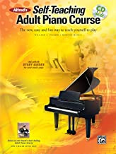 Alfred's Self-Teaching Adult Piano Course: The new, easy and fun way to teach yourself to play, Book & Online Audio Book PDF