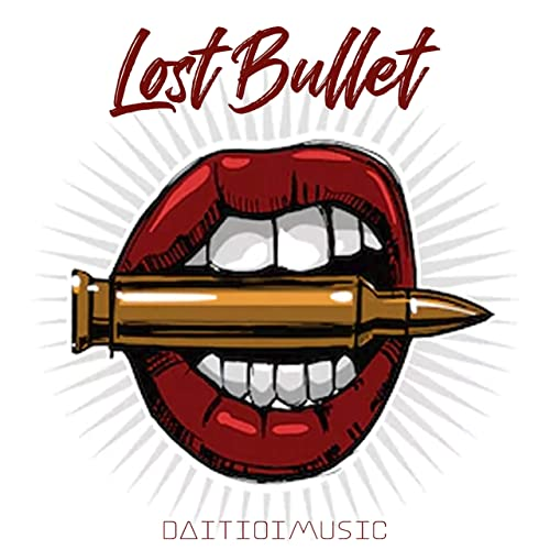 Lost Bullet By Daitioimusic On Amazon Music Amazon Com