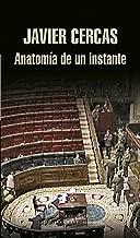 Anatomía de un instante (Spanish Edition)