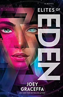 Elites of Eden: A Novel (2) (Children of Eden)