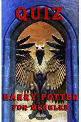 QUIZ: Harry Potter for Muggles Kindle Edition