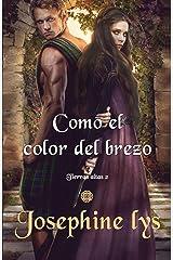 Como el color del brezo (Tierras Altas nº 2) (Spanish Edition) Format Kindle