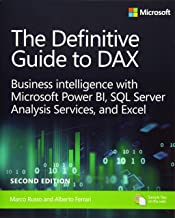 The Definitive Guide to DAX: Business Intelligence for Microsoft Power BI, SQL Server Analysis Services, and Excel Second Edition (Business Skills) PDF